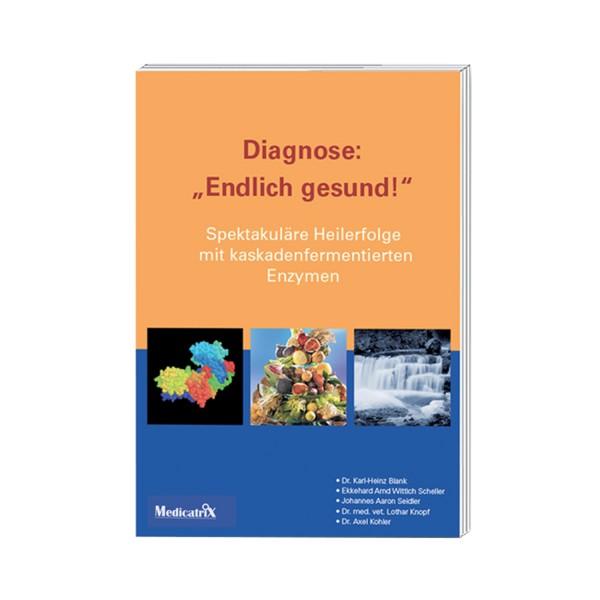 "Diagnose ""Endlich gesund!"" (Buch)"