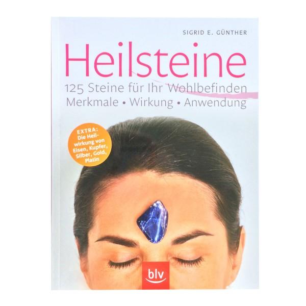 Heilsteine - 125 Steine für Ihr Wohlbefinden